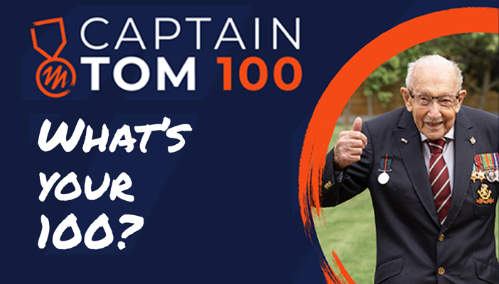 Captain Tom Moore holding a thumbs up to the camera, with the words 'Captain Tom 100 What's your 100?' on the left hand side of image