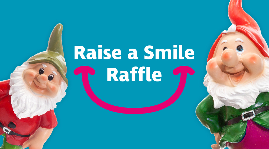 Two gnomes on a blue background, with the words Raise a Smile Raffle in the centre