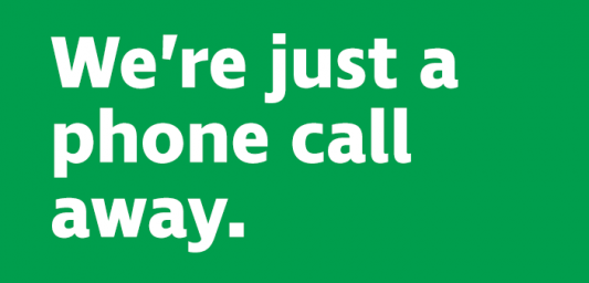 "Graphic with the words ""We're just a phone call away"""